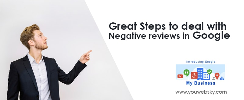 Great Steps to deal with Negative reviews in Google | SEO Company in Kolkata
