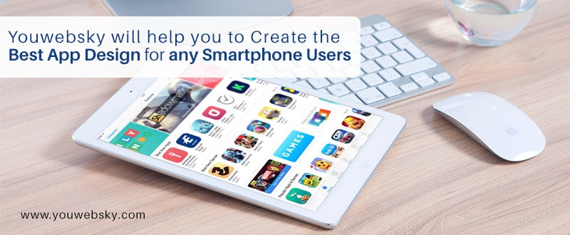 We will help you to Create the Best App Design for any Smartphone Users