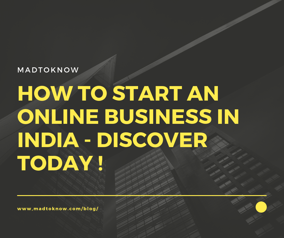 How To Start A Online Business in India - Discover Today !