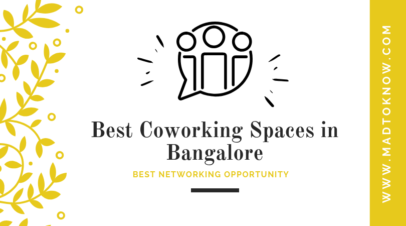 Best CoWorking Spaces in Bangalore | Updated Co Working Space in Bangalore 2019