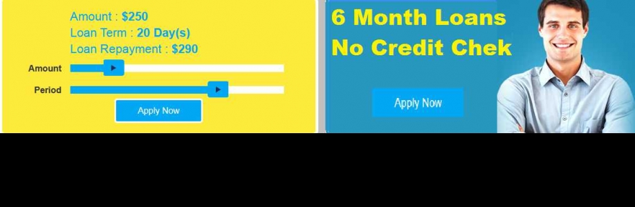 6 Month Loans No Credit Check Cover Image