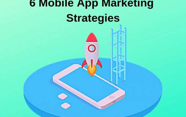 Get Success with these Mobile App Marketing Strategies for your Business