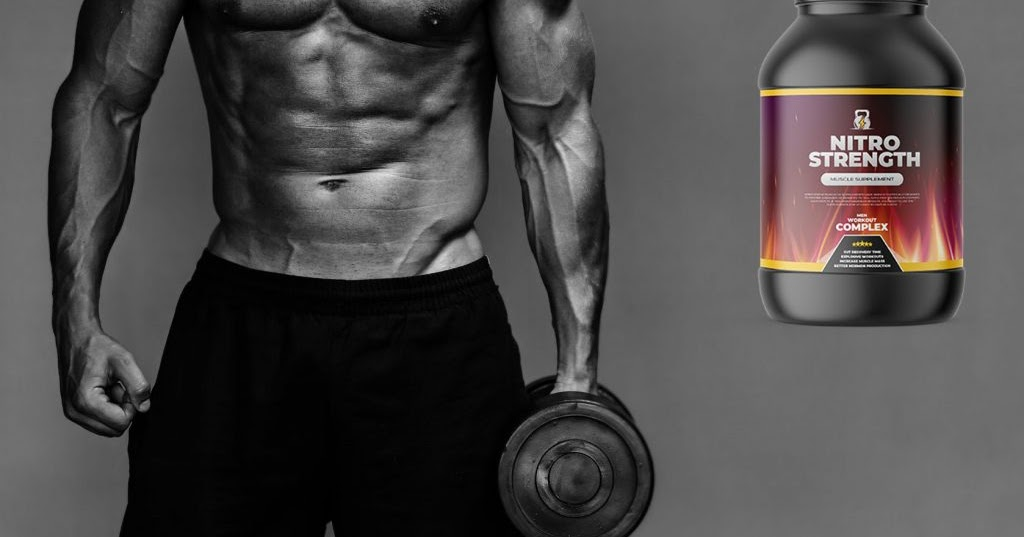 Health Fitness Diet, Wellness Supplement & Beauty For You: Nitro Strength - Get Muscle Mass | Male Enhancement Supplement