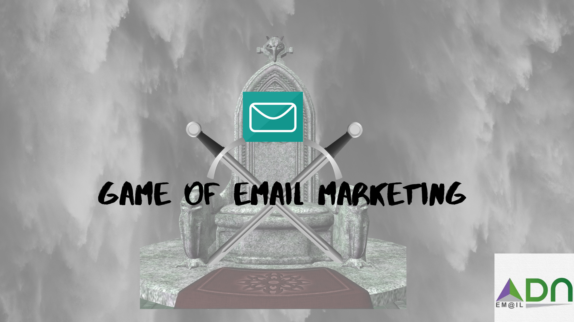 Game of Email Marketing - ADN Email
