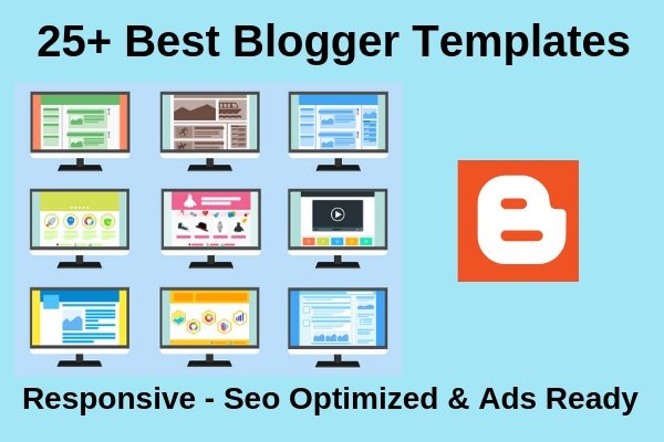 25+ Best Free Blogger Templates 2019 - Responsive Layout & SEO Ready