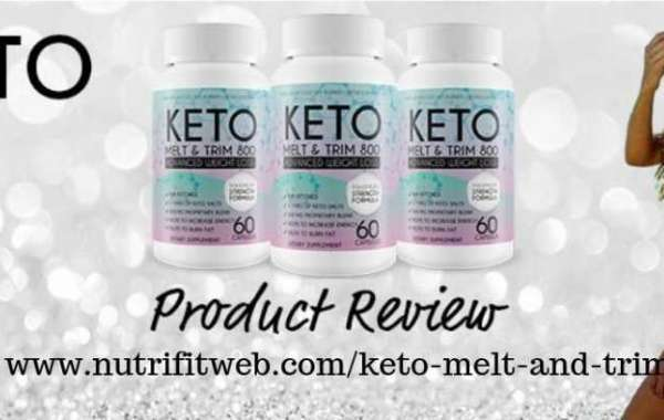 Keto Melt And Trim 800 Could Be Your Real Weight Loss Trick!