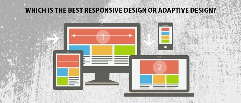 Responsive Design or Adaptive Design Which one Is Best - Pattronize