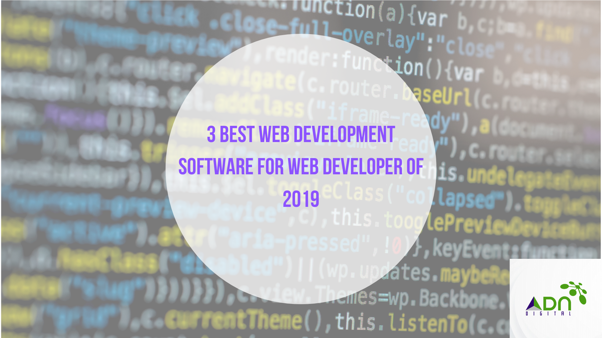 3 Best Web Development Software for Web Developer of 2019 - ADN Digital