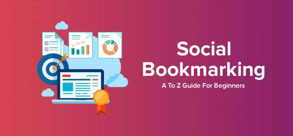 19+1 Top Social Bookmarking Sites To Increase Your Traffic In 2019