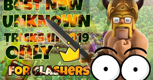 9 Pro New and Unique Tricks for Clash of Clans MAY 2019