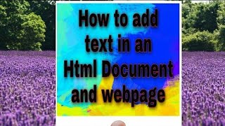 How to add Text in a HTML document and in webpages  #HTML #Education #Read4bca #Bca