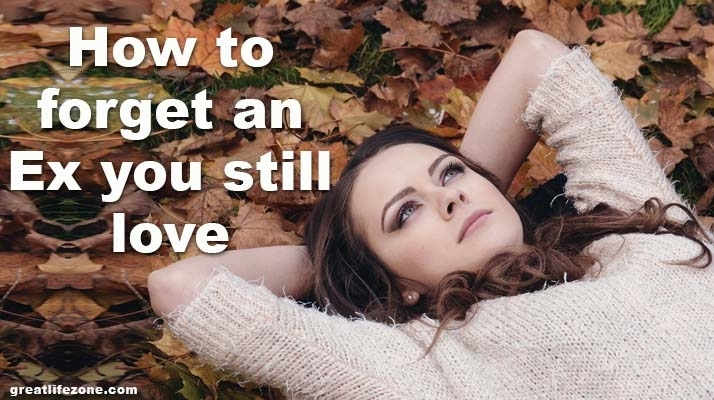 How To Forget An Ex You Still Love | AnyImage.io