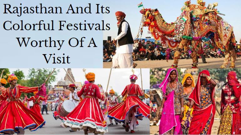 Rajasthan And Its Colorful Festivals Worthy Of A Visit - Indiator