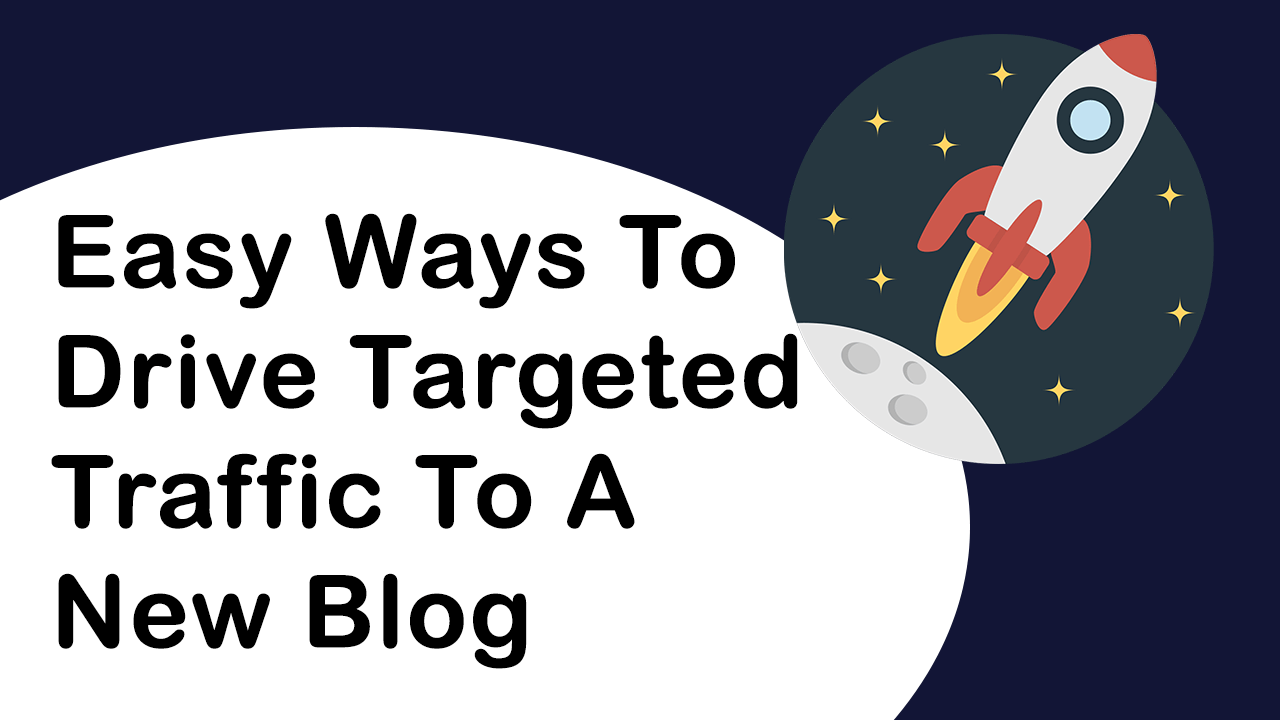 9 Ways To Drive Free Targeted Traffic To New Blog - Dreamandu