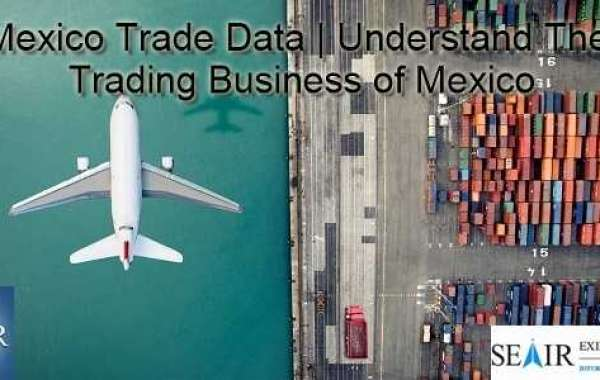 Mexico Buyers Data: Understand Import Trade Business of Mexico