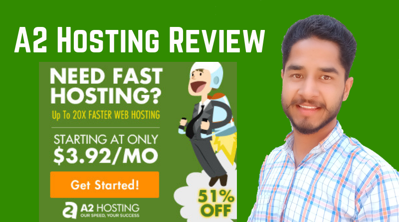 A2 Hosting Review: Cheap & Fastest Web Hosting 2019