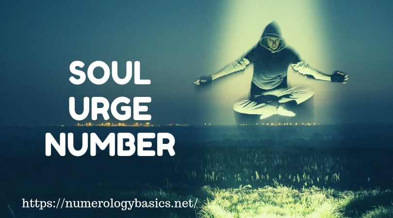 What is SOUL URGE NUMBER - Numerology Basics