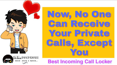 Incoming Call Locker   Private Calls Will Now Be Locked From This App