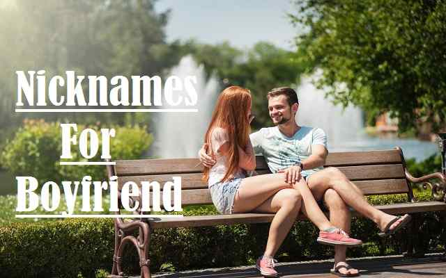 Nicknames For Boyfriend: Funny And Unique Names for the In Your Life