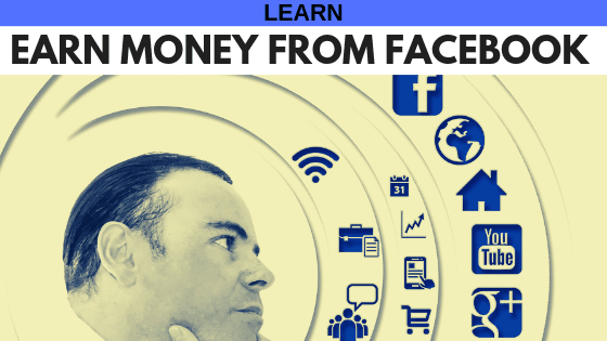 HOW TO EARN MONEY FROM FACEBOOK - learNearn