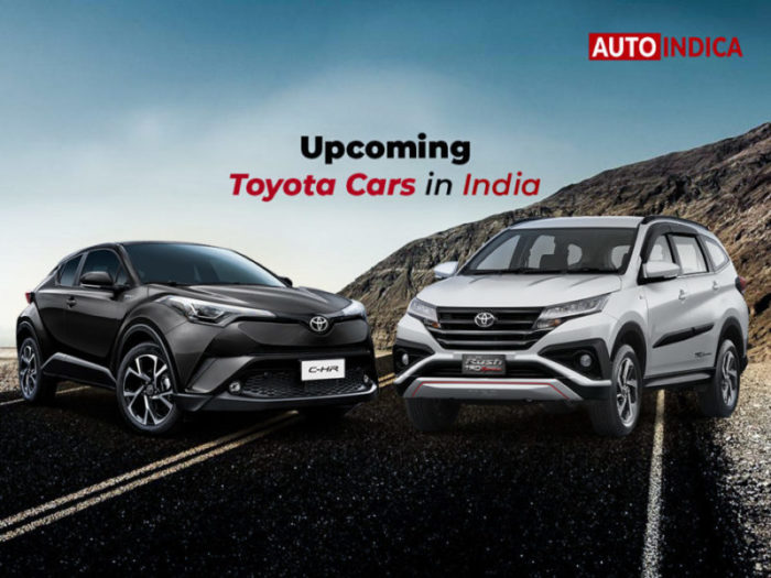 Upcoming Toyota cars in India 2019-2020 | AutoIndica.com