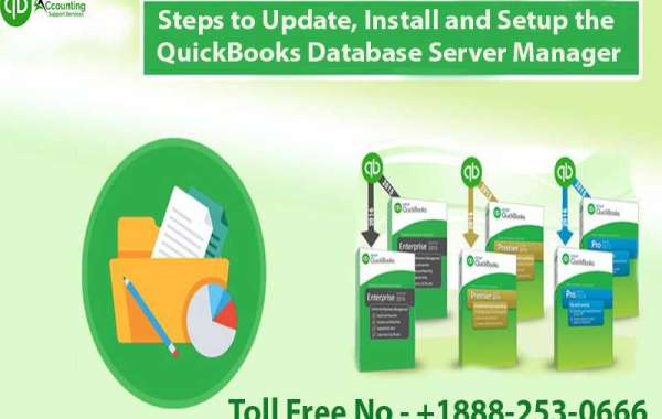 Steps to Update, Install and Setup the QuickBooks Database Server Manager