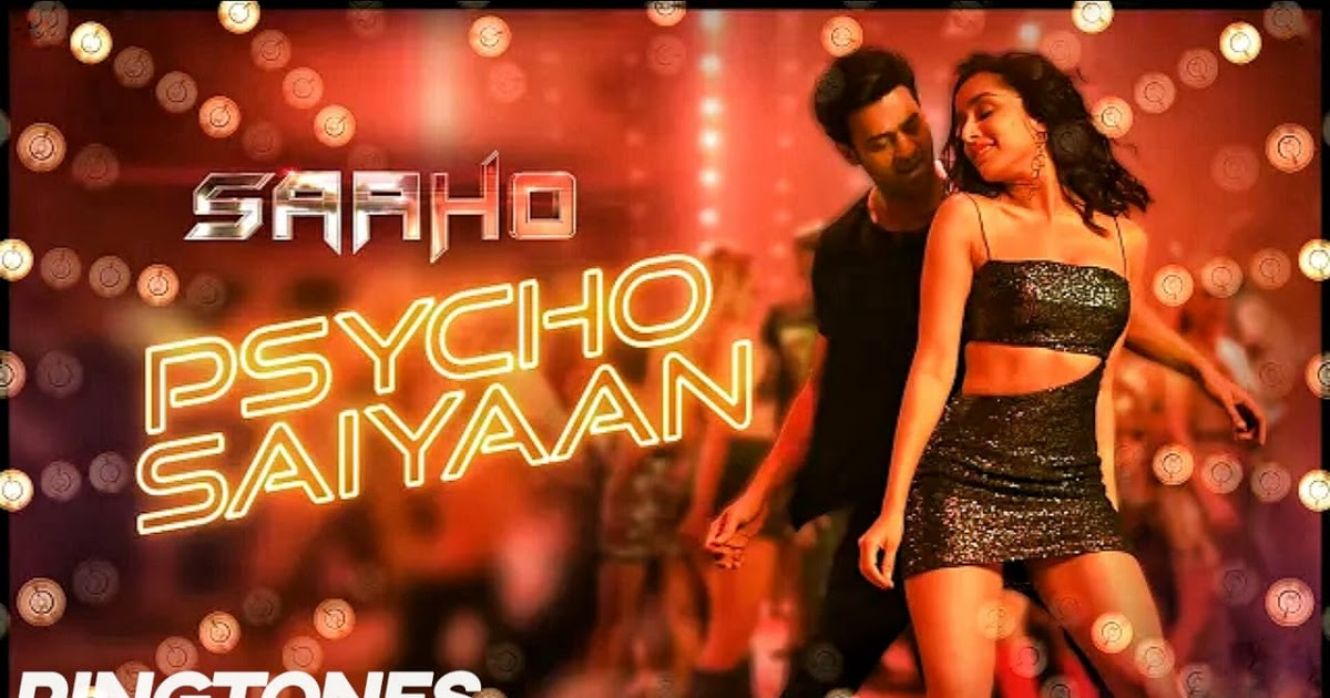 Saaho(Telugu) Movie 2019 - Psyco Saiyaan Ringtone