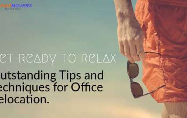 OUTSTANDING TIPS AND TECHNIQUES FOR OFFICE RELOCATION | DUBAI MOVERS AND PACKERS