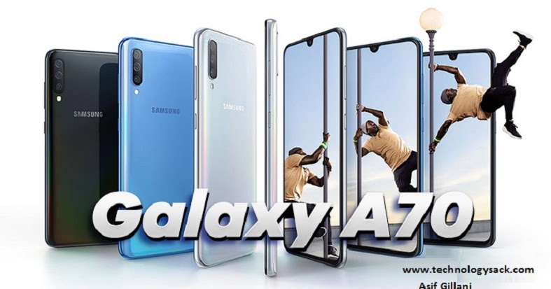 Samsung Galaxy A70 6GB RAM Price in Pakistan & Specification Details: - Technology Sack