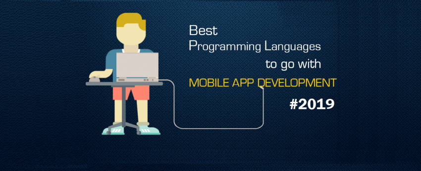 Programming Language for Mobile App Development|how to make an mobile app