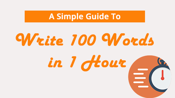 The Unconventional Guide To Write 1000 Words in 1 Hour - Dreamandu