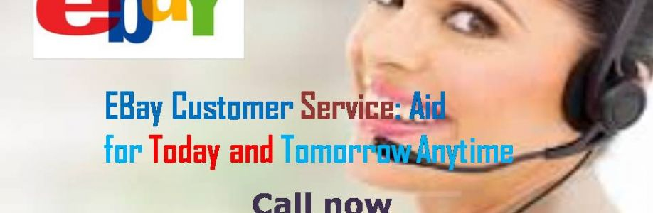 EBay Customer Service: Aid for Today and Tomorrow Anytime +1-855-479-3999 Cover Image