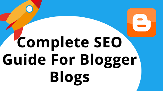 The Best Ways to Utilize SEO for Blogspot Blogs - Dreamandu