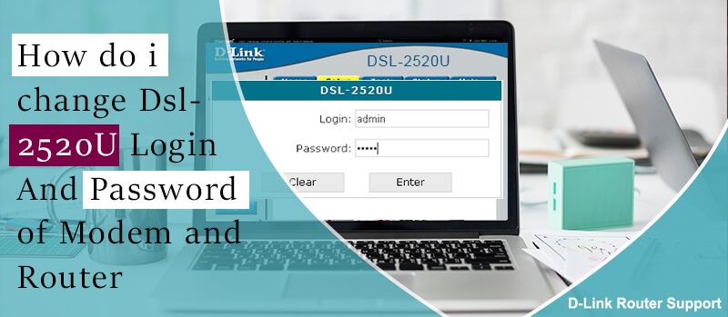 How do I Change DSL Login Id and Password of Modem and Router | 1-888-239-5201
