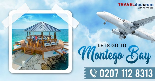 Everything You Need to Know about Montego Bay