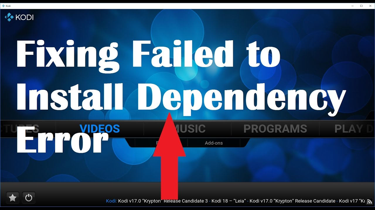 "How to Solve ""Failed to Install a Dependency"" Error on Kodi in 2019? – Enne Garcia"