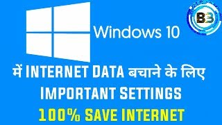 How To Save Internet Data in Windows 10 | Full Explained | Hindi
