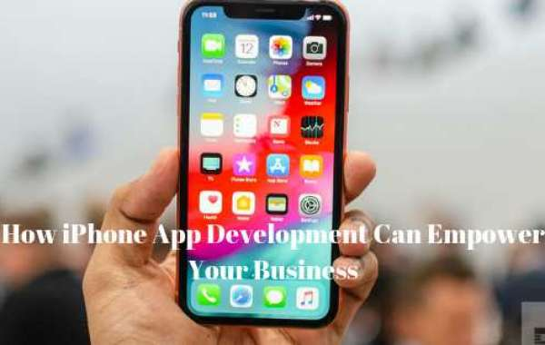 HOW TO EMPOWER YOUR BUSINESS WITH AN IOS APP