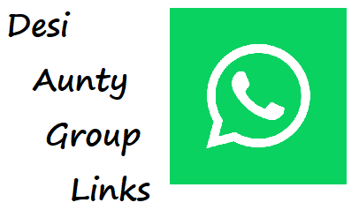 Desi Aunties Whatsapp Group: Join 100+Aunties Whatsapp Group Links List - Peakearn Whatsapp Group Join Links