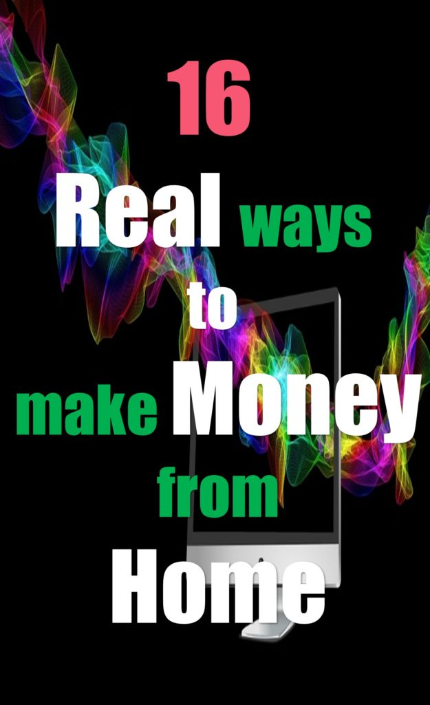 16 Real ways to make money from home - Work at Home