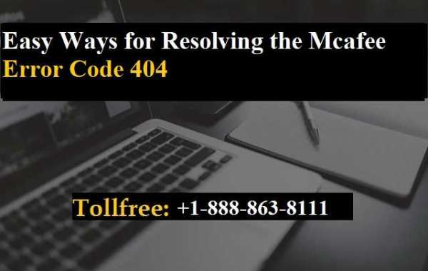 Simple Ways In Which You Can Resolve The Mcafee Error 404