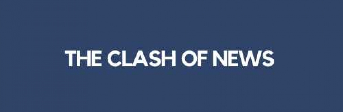 The Clash of News Cover Image