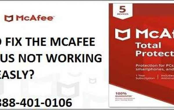 How To Fix The Mcafee Antivirus Not Working Issue Easily?
