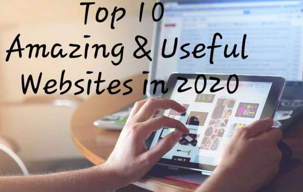 Top 10 Amzing and useful website in 2020