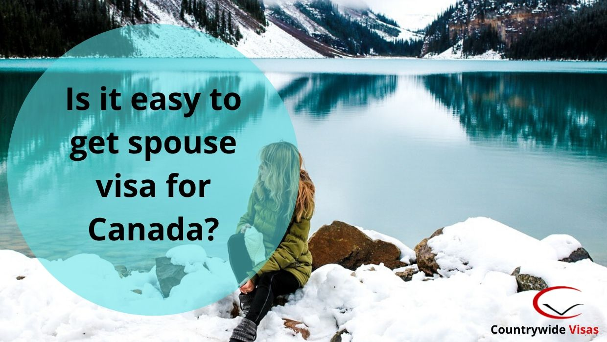 Is it easy to get spouse visa for Canada?