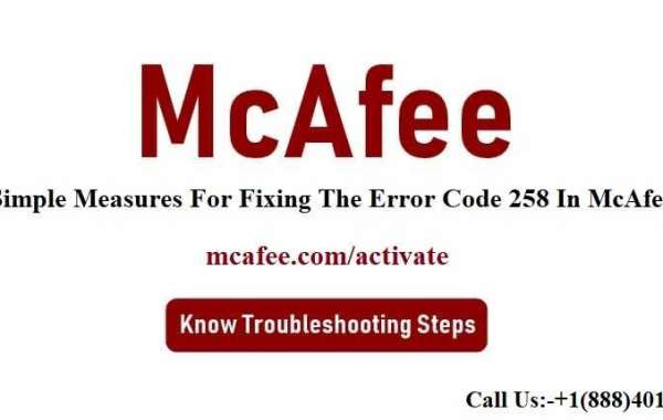 Simple Measures For Fixing The Error Code 258 In McAfee