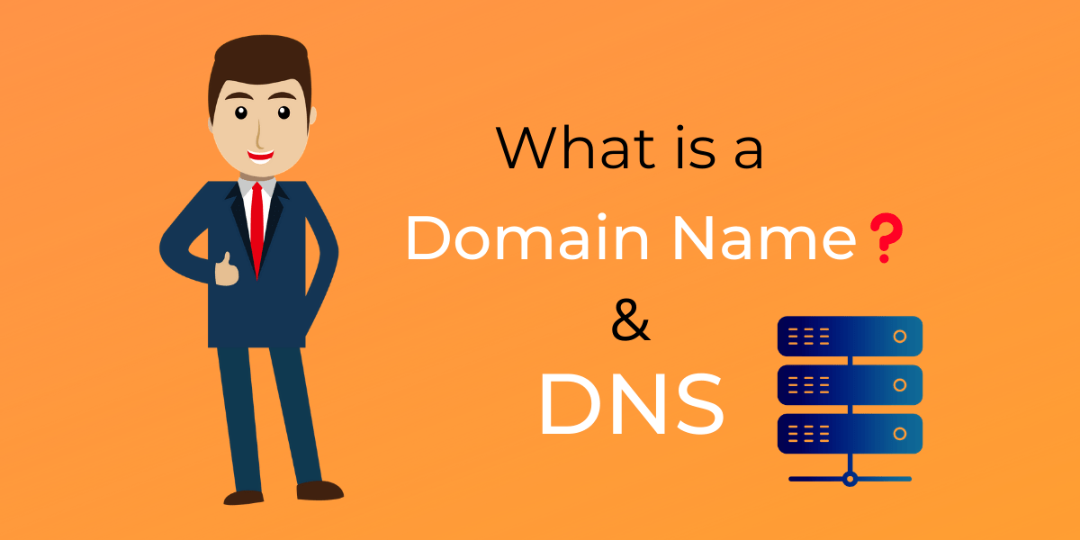 What is Domain Name System (DNS)? [Begineer's Guide- 2020]