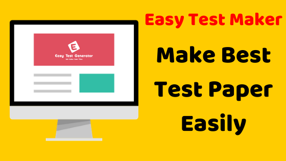 Easytestgenerator.com — Easy Test Maker is a web-based educational tool...