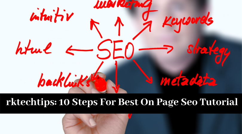 10 Steps For Best On Page Seo Tutorial In 2020 » rktechtips