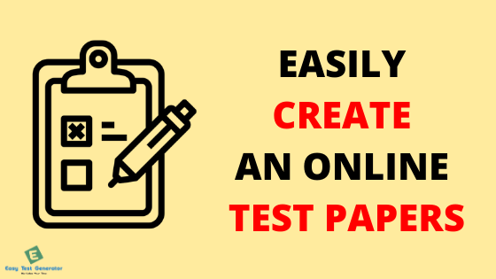 Easytestgenerator.com — Online Test Maker is the latest educational tool...
